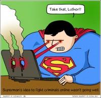 http://www.agent-x.com.au/comic/superman-tries-online-justice/